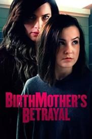 Birthmother's Betrayal