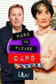 Hard to Please OAPs