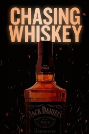 Chasing Whiskey